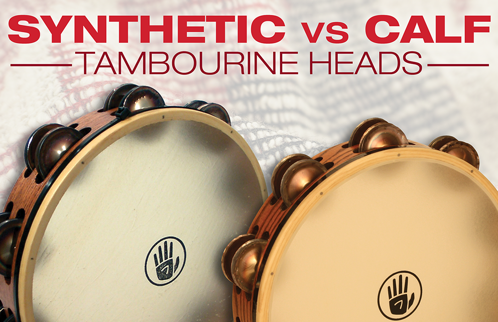 Calf vs. Synthetic Tambourine Heads