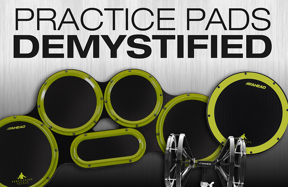 Practice Pads Demystified